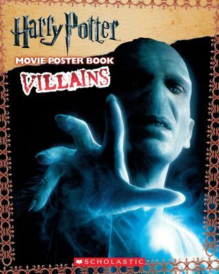 Villains (Harry Potter Movie Poster Book)