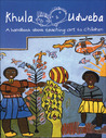 Khula Udweba: A Handbook About Teaching Art to Children