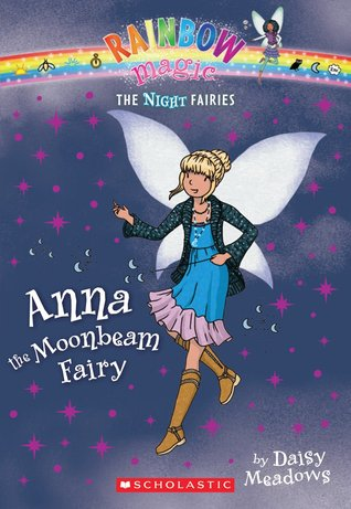 Anna the Moonbeam Fairy (Rainbow Magic: Twilight Fairies, #6)