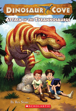 Attack Of The Tyrannosaurus (Dinosaur Cove, #1)