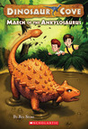 March Of The Ankylosaurus (Dinosaur Cove, #3)