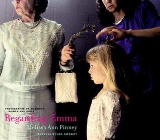 Regarding Emma: Photographs of American Women and Girls