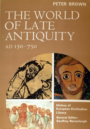 brown the world of late antiquity