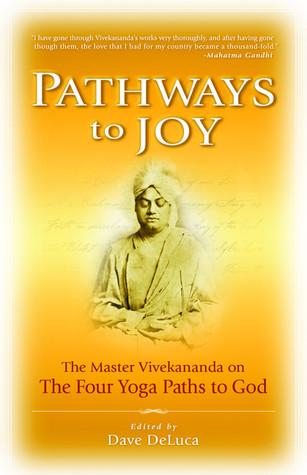 Pathways to Joy by Swami Vivekananda