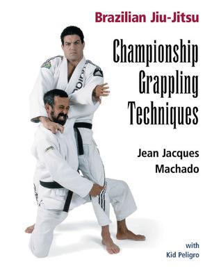 Championship Techniques (Brazilian Jiu-Jitsu series) (Brazilian Jiu-Jitsu series)