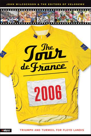 the-tour-de-france-2006-triumph-and-turmoil-for-floyd-landis