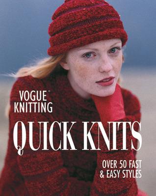 Vogue Knitting Quick Knits by Trisha Malcolm