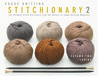 The Vogue Knitting Stitchionary Volume Two: Cables: The Ultimate Stitch Dictionary from the Editors of Vogue Knitting Magazine