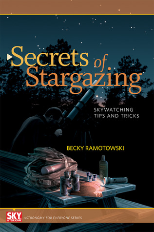Secrets of Stargazing: Skywatching Tips and Tricks