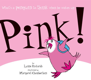Pink! by Lynne Rickards
