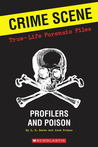 True-life Forensic Files: Poison, Pictures, And Profilers