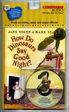 How Do Dinosaurs Say Good Night? - Audio by Jane Yolen