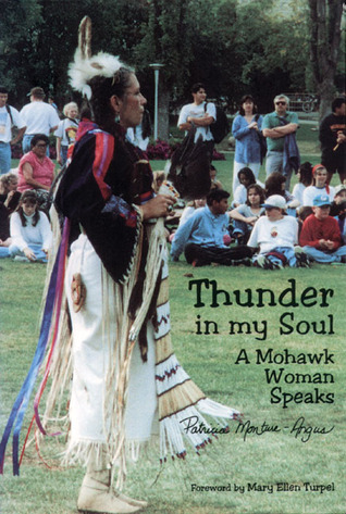 Ebook Thunder in My Soul: A Mohawk Woman Speaks by Patricia Monture-Angus TXT!