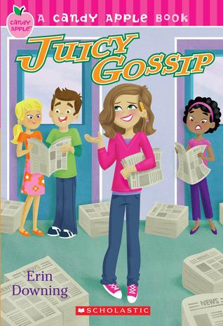 Juicy Gossip by Erin Downing