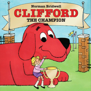 Clifford the Champion by Norman Bridwell