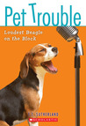 Loudest Beagle on the Block (Pet Trouble, #2)