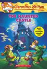 The Haunted Castle by Geronimo Stilton
