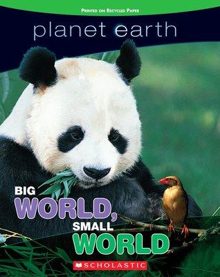 Big World, Small World (Planet Earth)