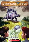 Saving The Stegosaurus (Dinosaur Cove, #7)