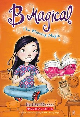 The Missing Magic (B Magical, #1)