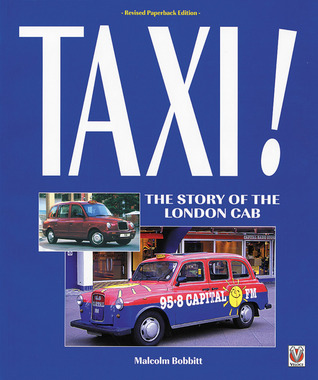 Taxi!: The Story of the 'London' Taxicab