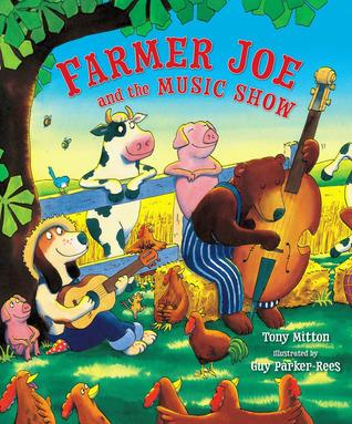 Farmer Joe And The Music Show by Tony Mitton