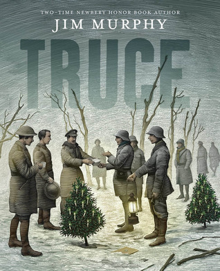 Ebook Truce: The Day the Soldiers Stopped Fighting by Jim  Murphy TXT!