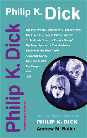 Philip K. Dick: Revised and Updated