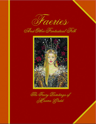 Faeries and Other Fantastical Folk by Maxine Gadd