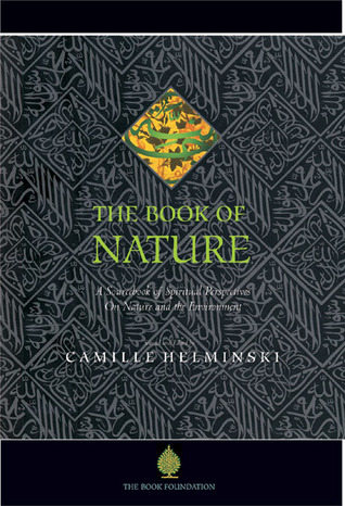 The Book of Nature: A Sourcebook of Spiritual Perspectives on Nature and the Environment