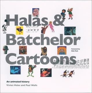 HalasBatchelor Cartoons: An Animated History