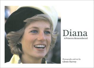 Diana: A Princess Remembered