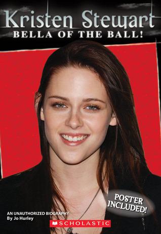 Kristen Stewart: Unauthorized Biography