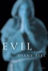 Evil: A Novel
