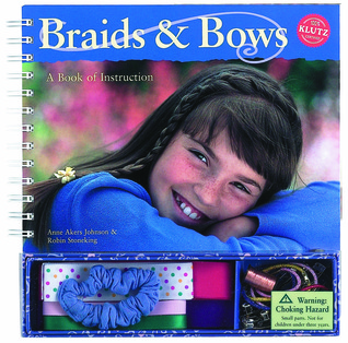 Braids & Bows by Anne Akers Johnson
