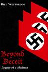 Beyond Deceit: Legacy of a Madman