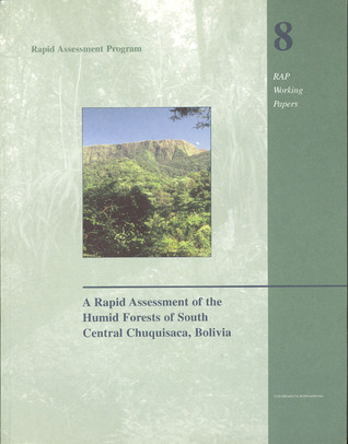 a-rapid-assessment-of-the-humid-forests-of-south-central-chuquisaca-bolivia