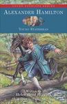 Alexander Hamilton by Helen Boyd Higgins