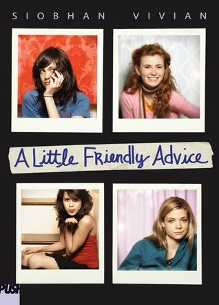 A Little Friendly Advice by Siobhan Vivian