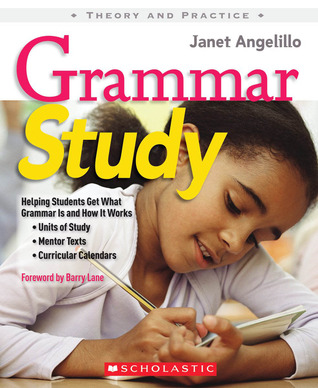 Grammar Study: Helping Students Get What Grammar Is and How It Works