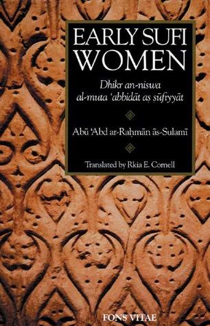 Early Sufi Women by Abu 'Abd ar-Rahman as-Sulami