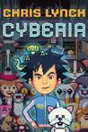 Cyberia (Cyberia, #1)