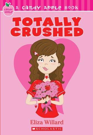 Totally Crushed by Eliza Willard