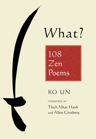 What? 108 Zen Poems