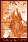 The Key to Solomon's Key: Secrets of Magic and Masonry