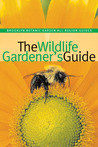 The Wildlife Gardener's Guide