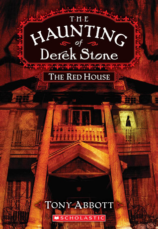 The Red House (The Haunting of Derek Stone, #3)
