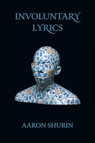 Involuntary Lyrics by Aaron Shurin