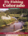 Fly Fishing Colorado by Jackson Streit
