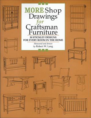 More Shop Drawings for Craftsman Furniture by Robert W. Lang